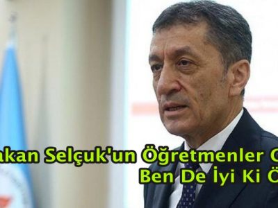 Milli Eğitim Bakanı Ziya Selçuk'tan Öğretmenler Günü Mesajı